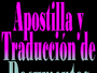 Apostilla Legalización Traducción de documentos en Venezuela